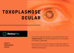 Infográfico - Toxoplasmose Ocular