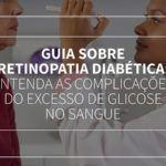 guia-sobre-retinopatia-diabetica